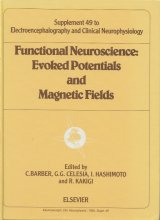 Functional Neuroscience: Evoked Potentials and Magnetic Fields  (洋書)