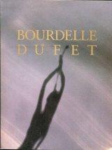 BOURDELLE DUFET ブールデル/デュフェ展